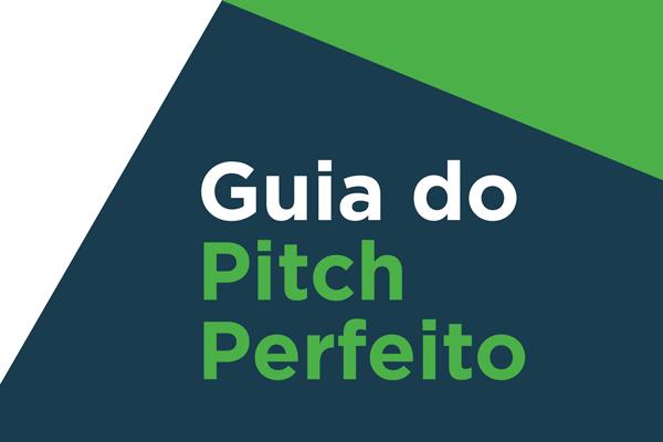 GUIA DO PITCH PERFEITO