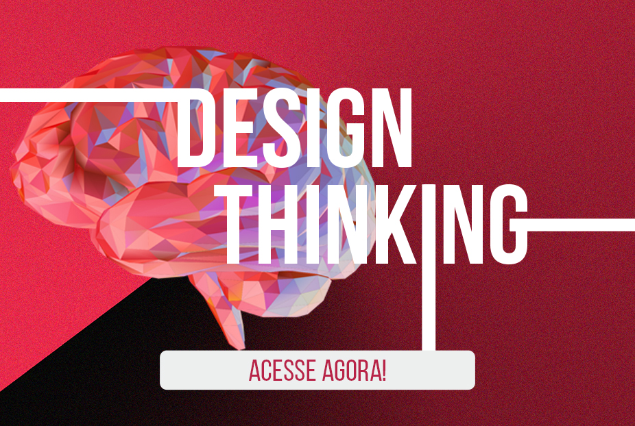 Tudo sobre Design Thinking